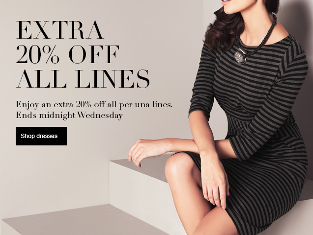 20% Off Everything for Two Days Only - Ends Wednesday at Midnight Enjoy an extra 20% off per una Dresses