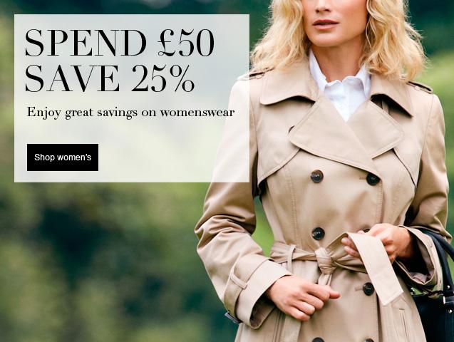 Spend £50 save 25% Enjoy great savings on womenswear