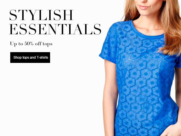 Stylish essentials up to 50% off tops