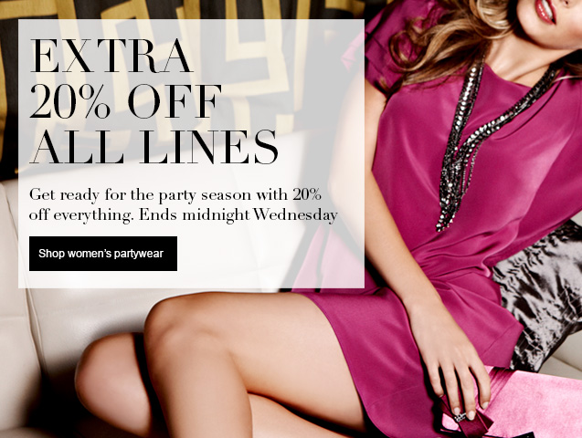 20% Off Everything for Two Days Only - Ends Wednesday at Midnight Get ready for the party season with 20% off everything