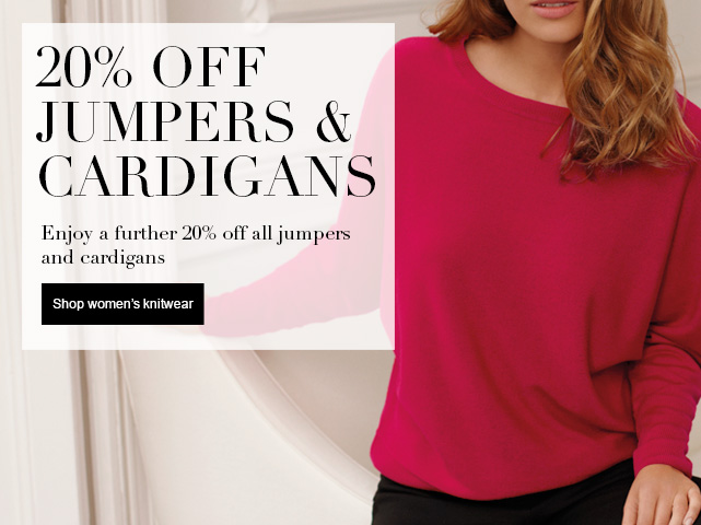20% off Jumpers & Cardigans Enjoy a further 20% off all Jumpers & Cardigans