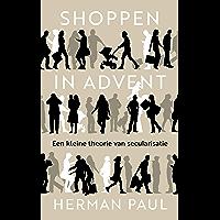 Shoppen in advent: Een kleine theorie van secularisatie
