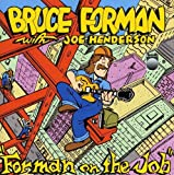 Forman on the Job