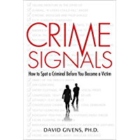 Crime Signals: How to Spot a Criminal Before You Become a Victim (English Edition)