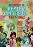 The History Of Rhythm And Blues 1957-1962