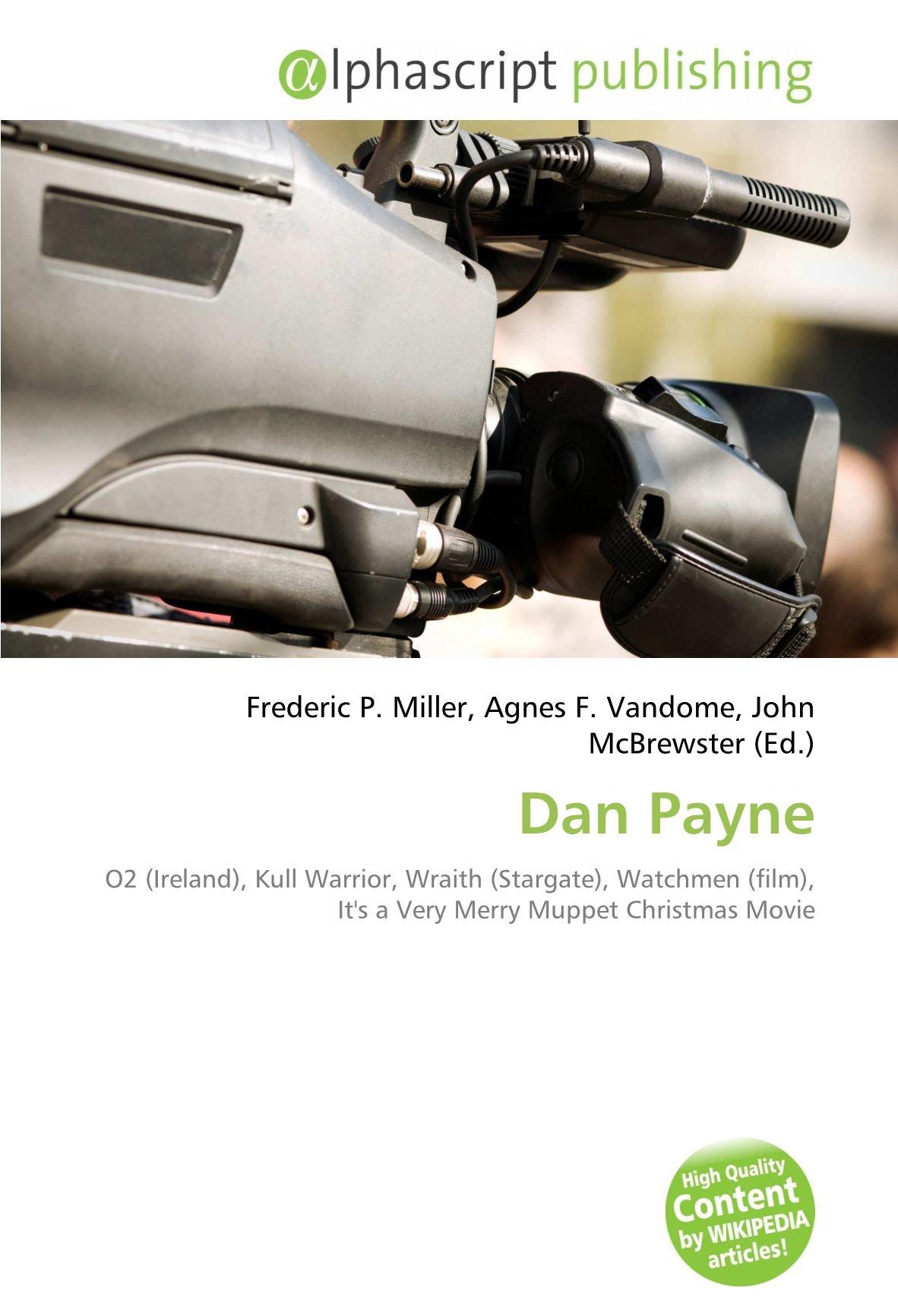 Dan Payne: O2 Ireland , Kull Warrior, Wraith Stargate , Watchmen ...