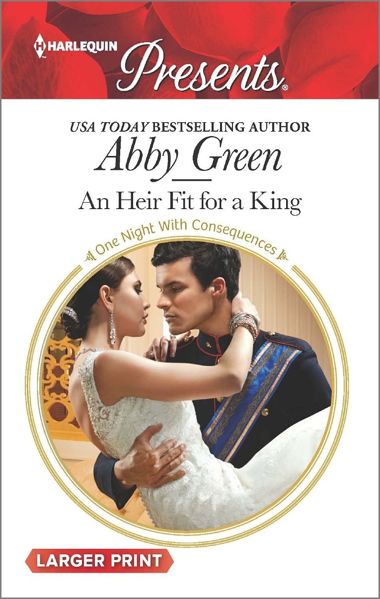 An Heir Fit for a King   One Night with Consequences, Green, Abby