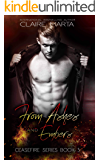 From Ashes and Embers (Ceasefire Series Book 3)