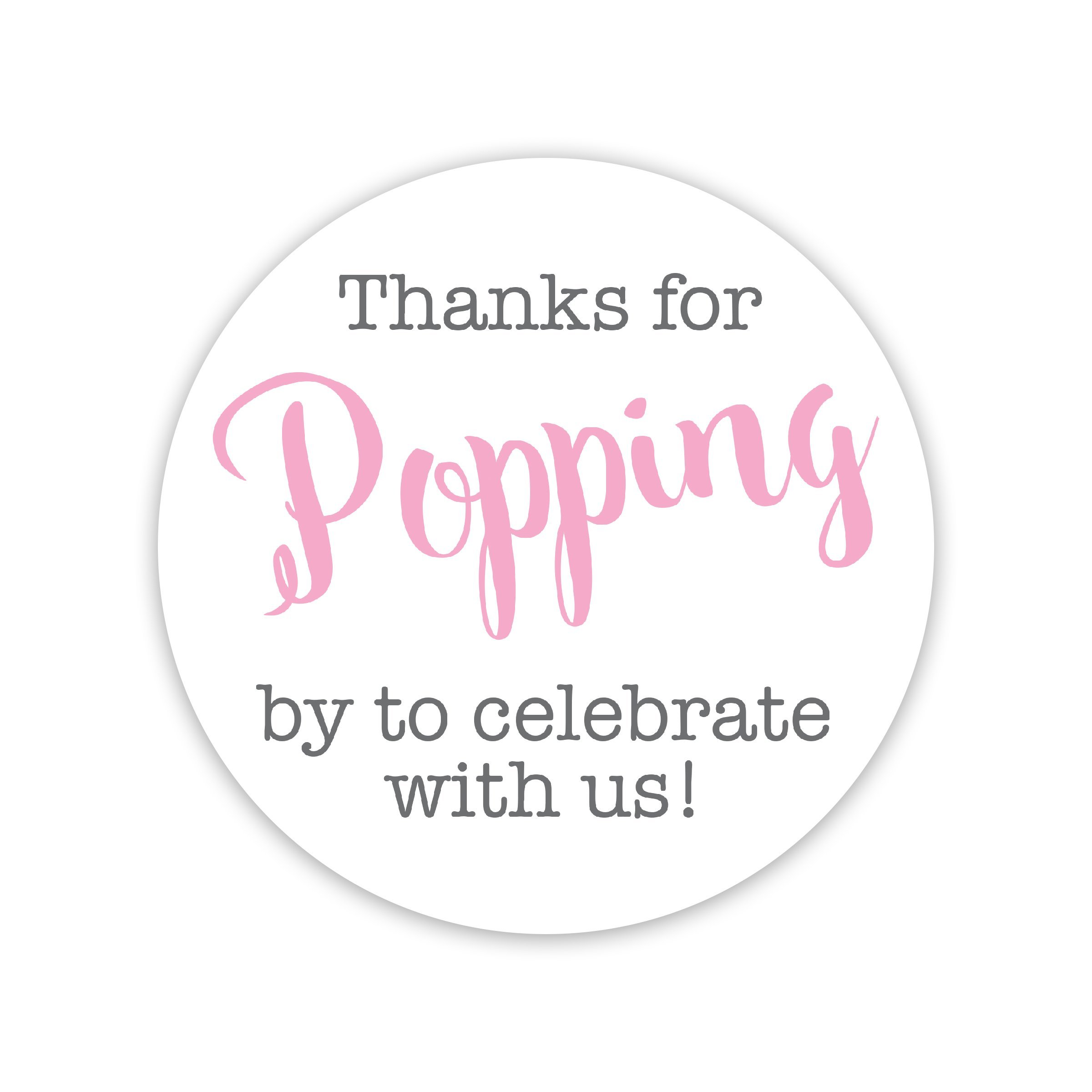 Thanks for Popping By Stickers, Thanks for Celebrating with Us Stickers (#381-C-BP)