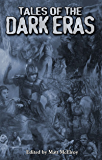 Tales of the Dark Eras (Chronicles of Darkness)