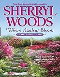 Where Azaleas Bloom (A Sweet Magnolias Novel, Book 10)