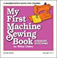My First Machine Sewing Book: Straight Stitching (My First Sewing Book Kit series)