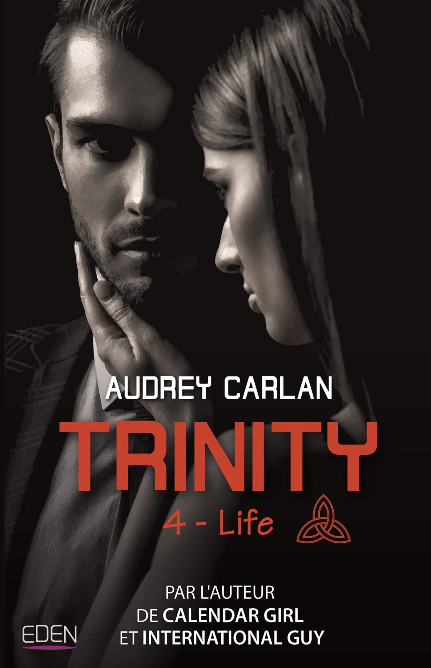 Trinity - Tome 4 : Life d'Audrey Carlan 71%2B-SdhMPfL