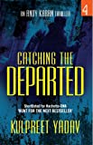 Catching the Departed (Andy Karan Thriller)