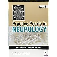 Practice Pearls in Neurology - Series 1