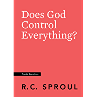 Does God Control Everything? (Crucial Questions) (English Edition)