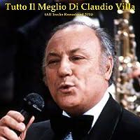 Tutto il meglio di Claudio Villa (All Tracks Remastered 2014)