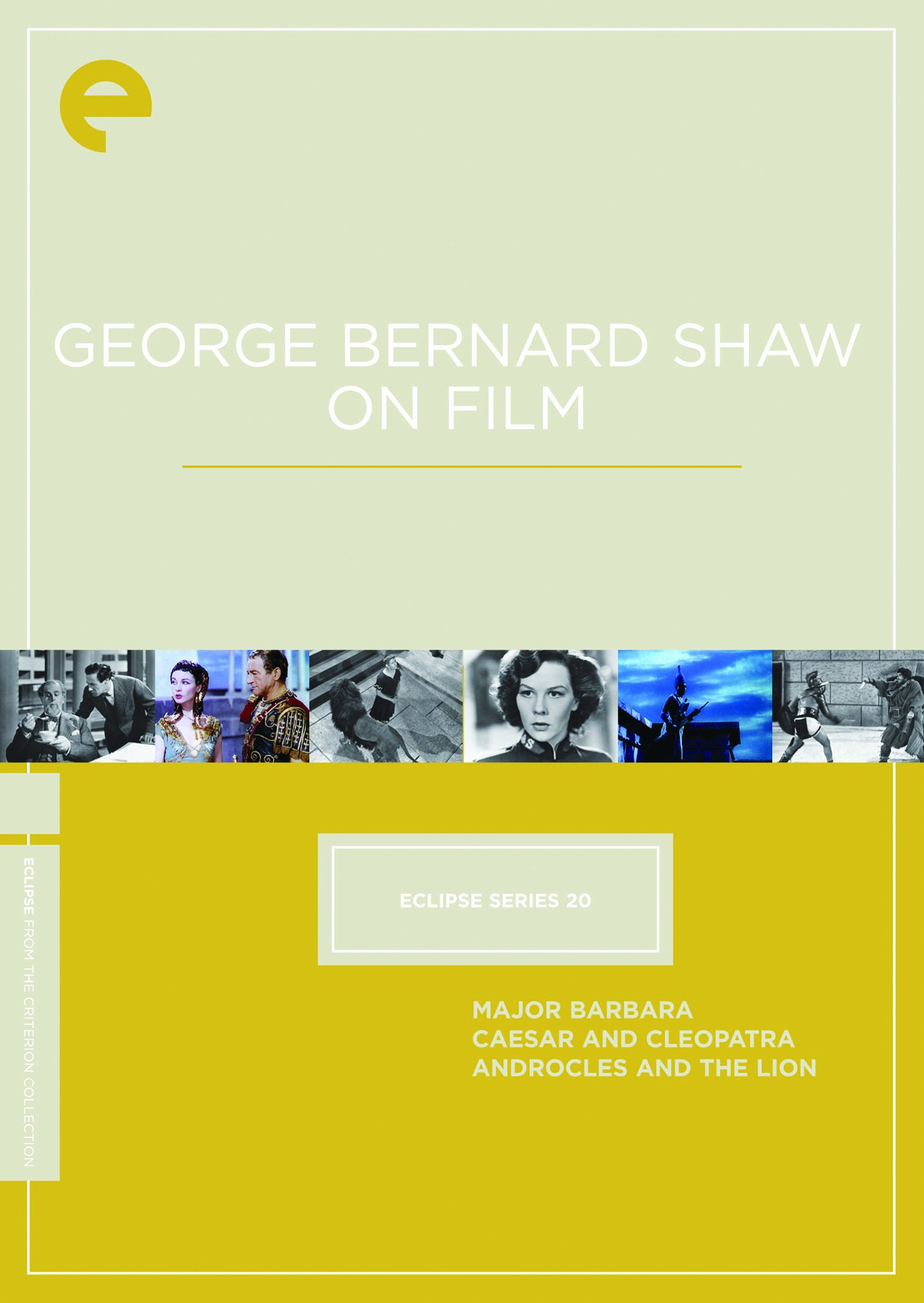 Eclipse Series 20: George Bernard Shaw on Film (Major Barbara / Caesar and Cleopatra / Androcles and the Lion) (The Criterion Collection) by Image Entertainment