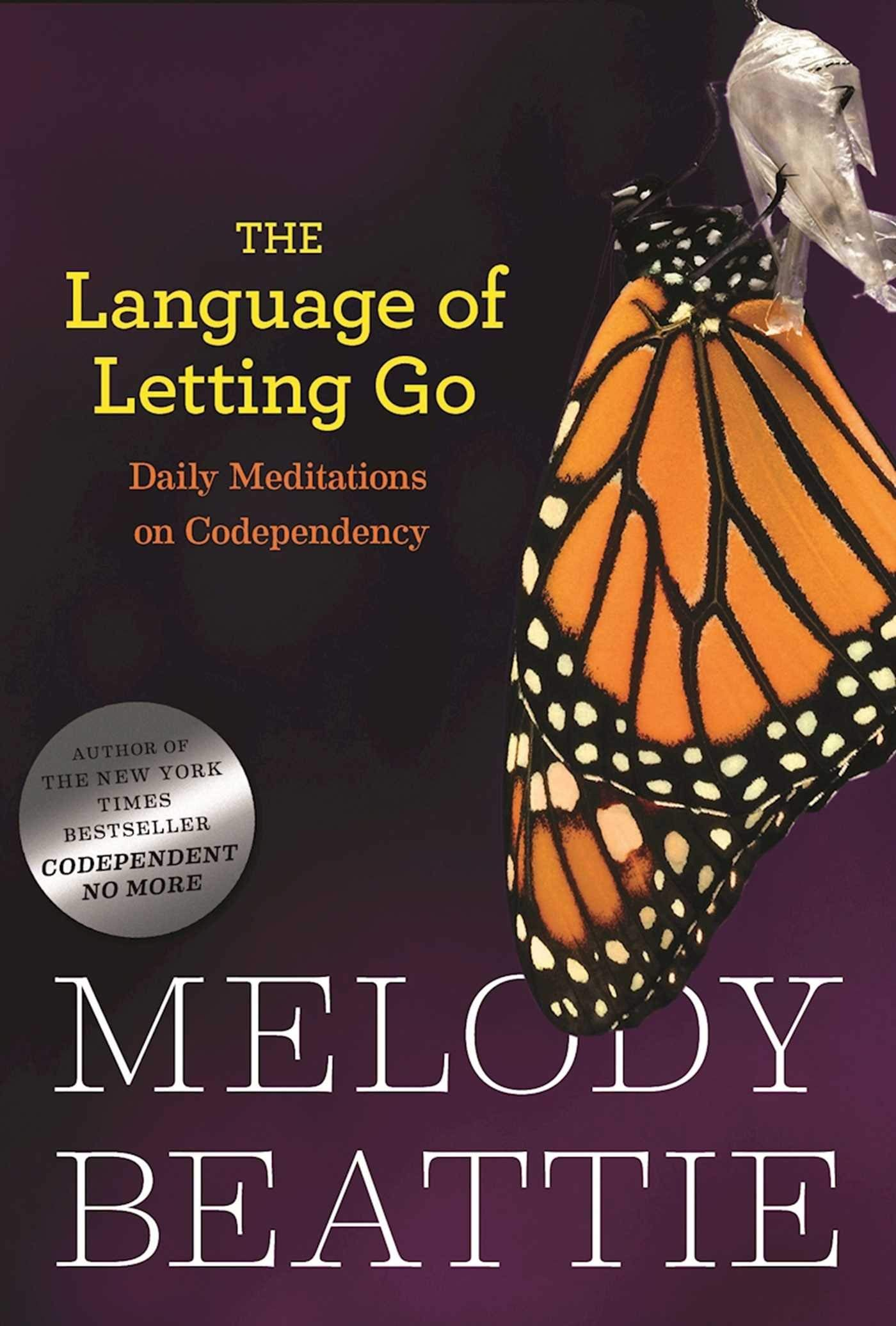The Language of Letting Go: Daily Meditations for
