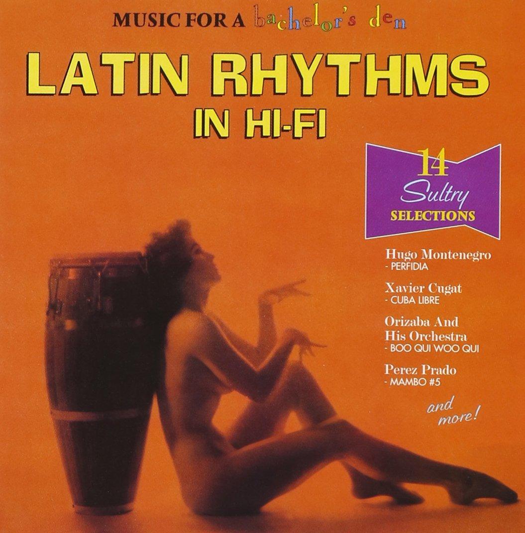 Bachelor's Den 3: Latin Rhythms in Hi-Fi
