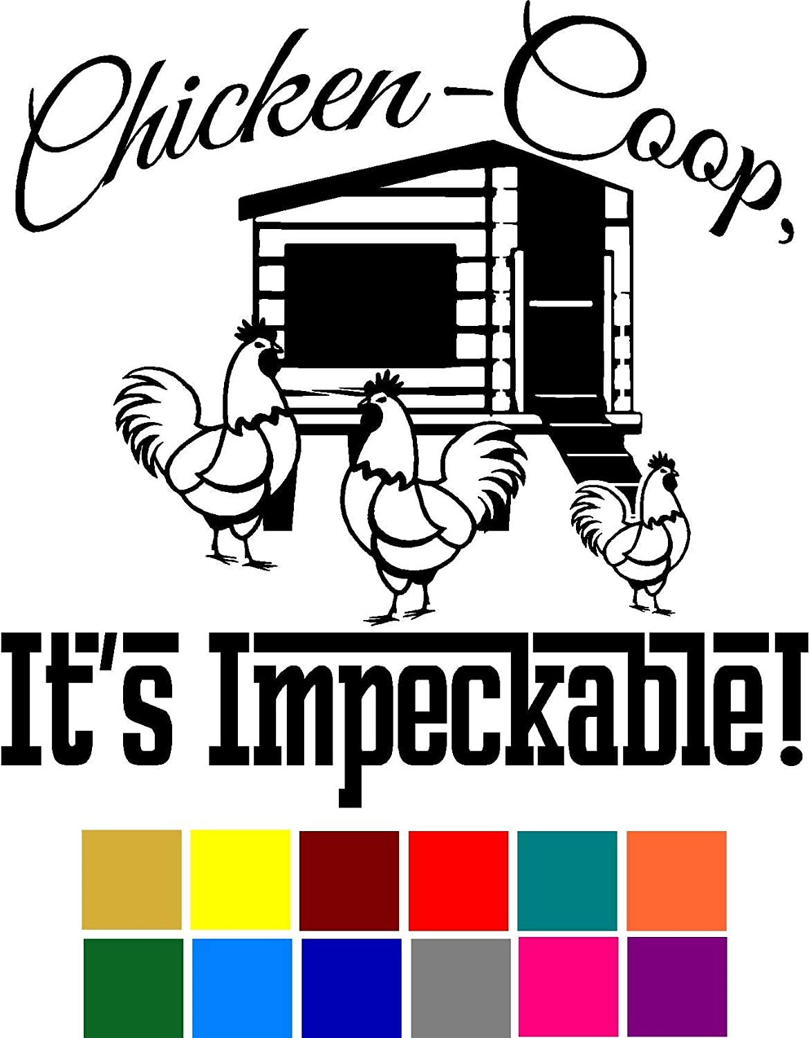 Choose Color V and T Gifts Chicken-Coop Its Impeccable Funny Animal Pun Decal