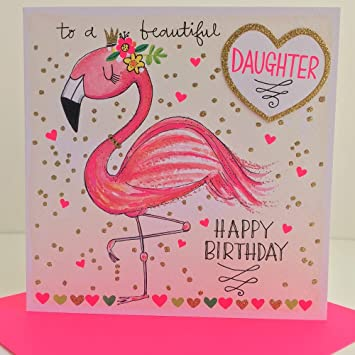 Rachel Ellen Flamingo Beautiful Daughter Happy Birthday Card
