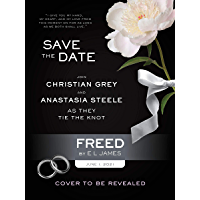 Freed: Fifty Shades Freed as Told by Christian (Fifty Shades of Grey Series Book 6)