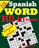 Spanish Word Fill - in Puzzles (Spanish Edition)