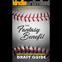 The Fantasy Benefit: 2019 Fantasy Baseball Draft Guide
