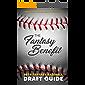 The Fantasy Benefit: 2019 Fantasy Baseball Draft Guide (English Edition)