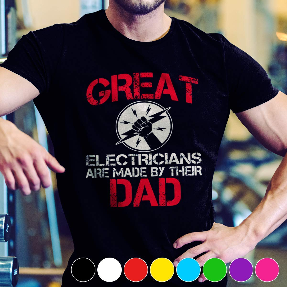 Electrician Great Electricians Are Made By Their Dad Shirts