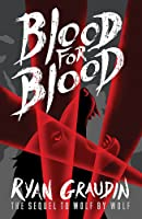 Wolf By Wolf: Blood For Blood: Book