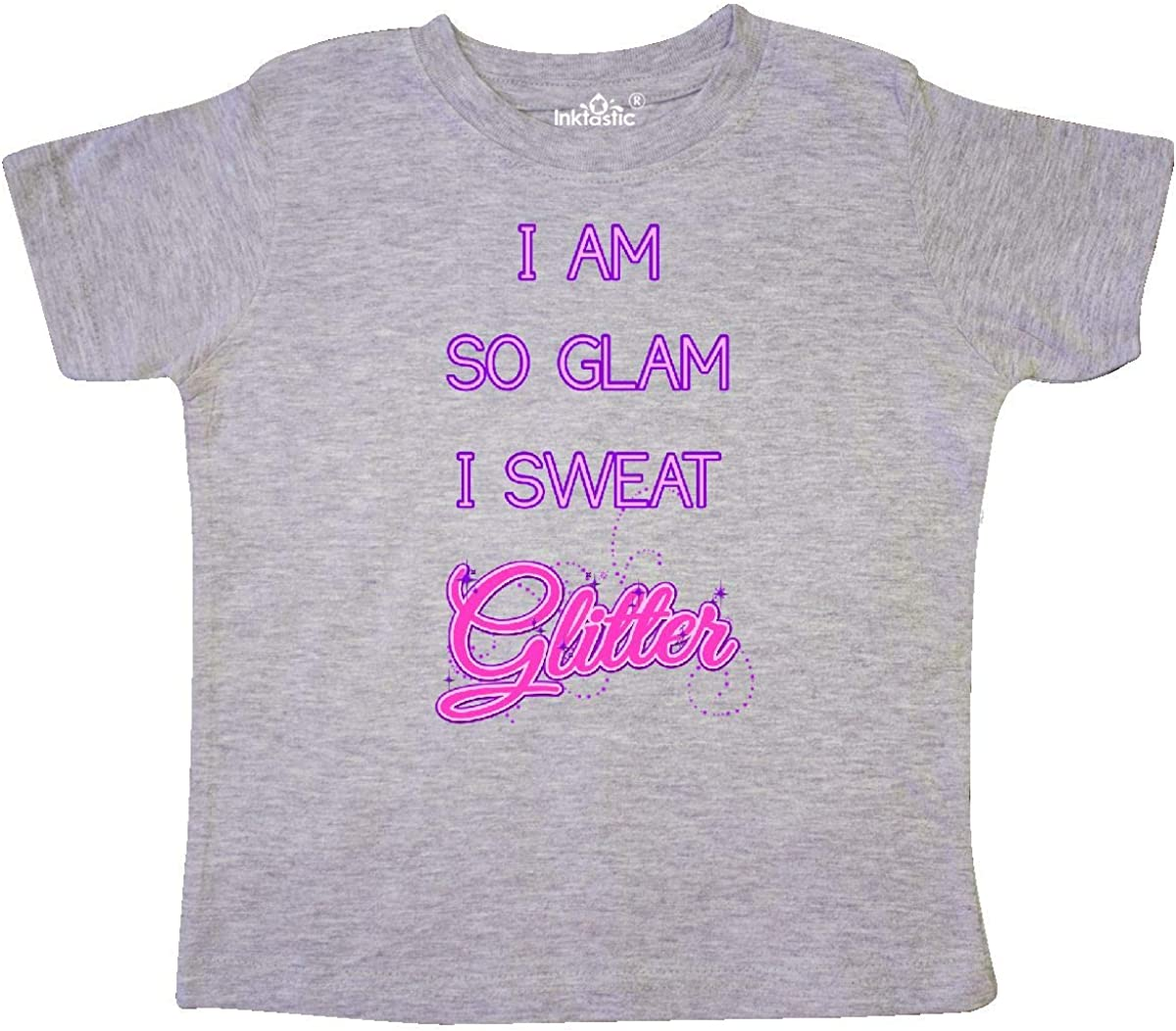 inktastic I Am So Glam I Sweat Glitter Toddler T-Shirt