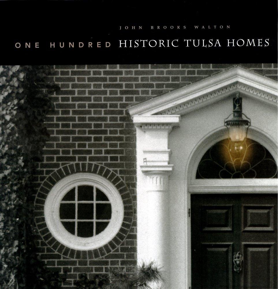Download One Hundred Historic Tulsa Homes pdf