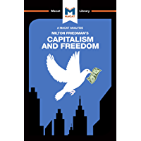 Capitalism and Freedom (The Macat Library) (English Edition)