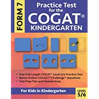 Practice Test for the COGAT Form 7 Kindergarten Level 5/6: Gifted and Talented Test Prep for Kindergarten, CogAT…
