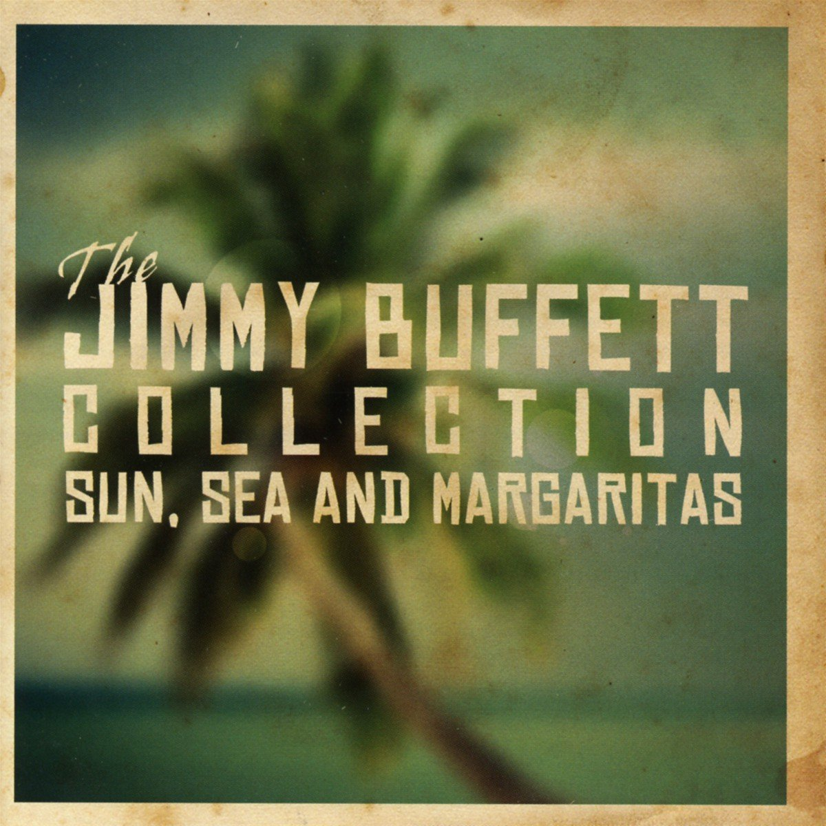 The Jimmy Buffett Collection - Sun Sea & Margaritas by Humphead