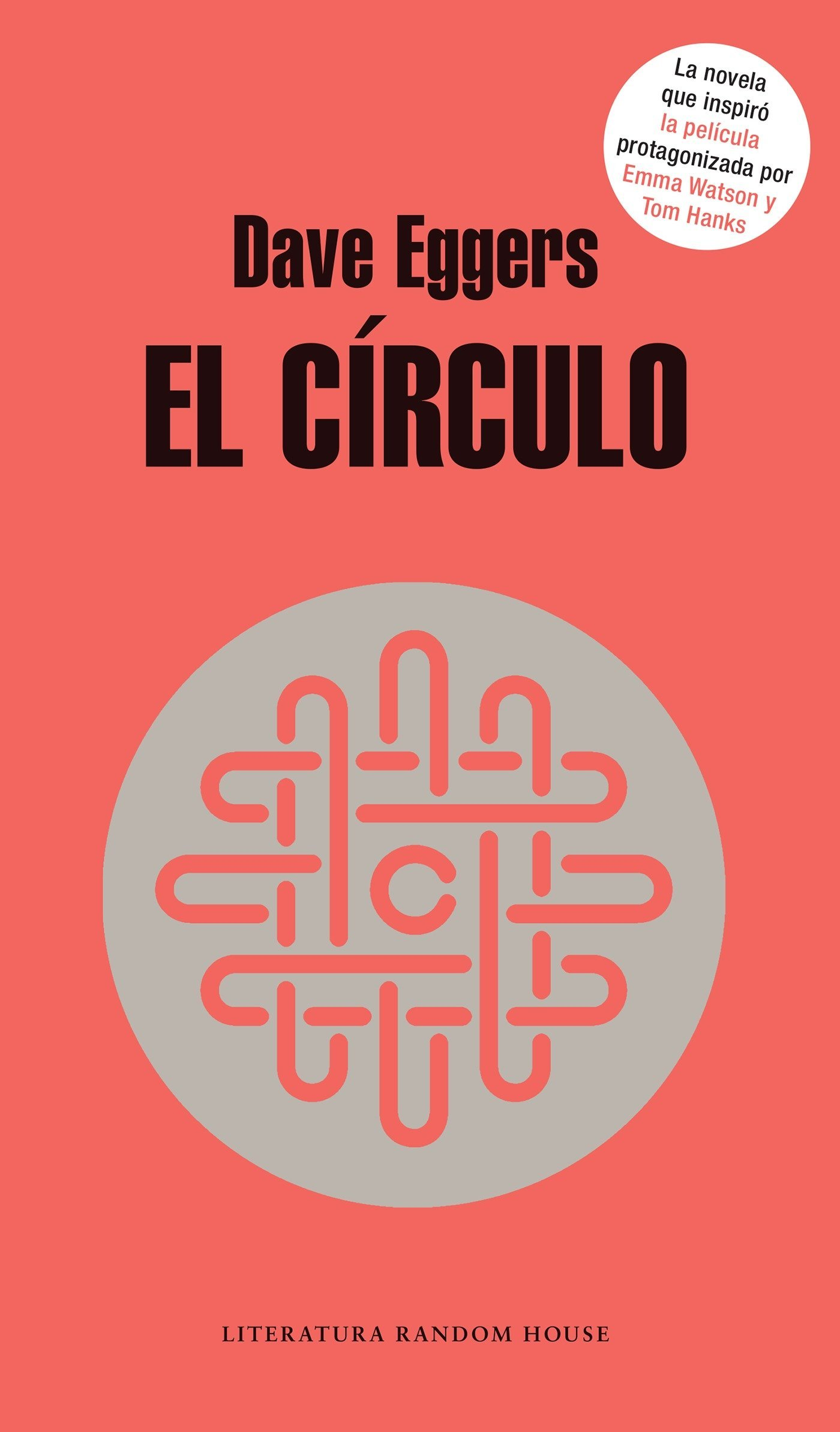 El círculo / The Circle (Spanish Edition): Dave Eggers: 9781945540622: Amazon.com: Books