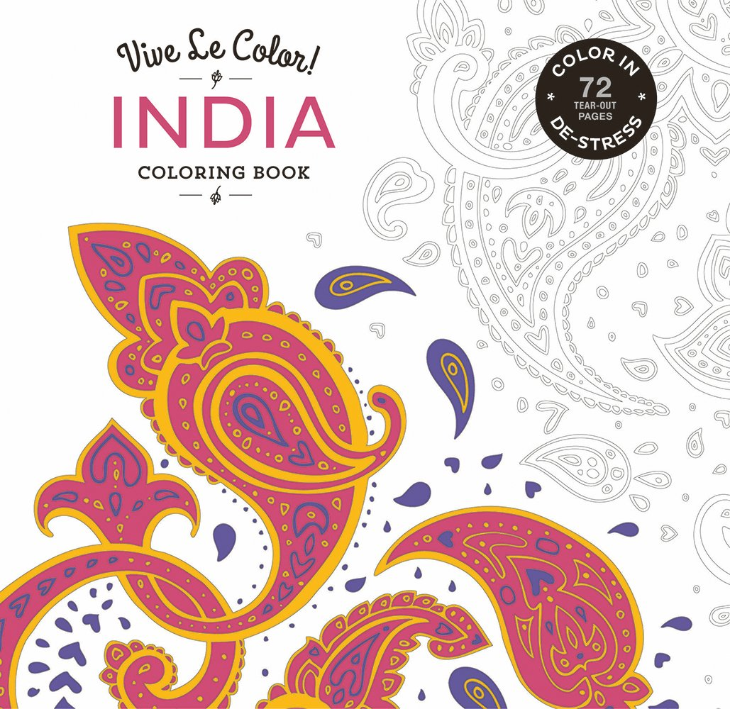 Vive Le Color India Adult Coloring Book In De Stress 72 Tear Out Pages Abrams Noterie Original French Edition By Marabout 9781419719820