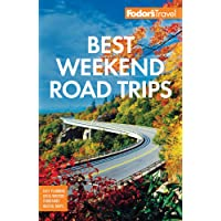 Image for Fodor's Best Weekend Road Trips (Full-color Travel Guide)