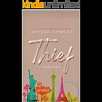 Thief (Parte Dois)