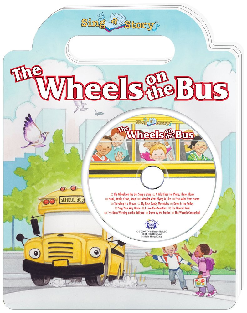 The Wheels on the Bus Sing a Story Handled Board Book with CD ebook