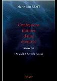 Confessions intimes d'une éventrée: Sauvée par l'au-delà et Reynald Roussel