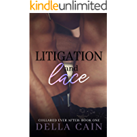 Litigation and Lace (Collared Every After Book 1) book cover