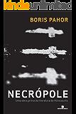Necrópole: Uma obra-prima da literatura do Holocausto