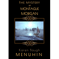 The Mystery of Montague Morgan: A 1920s Christmas Country House Murder (Heathcliff Lennox Book 7)