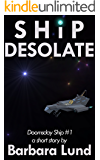 Ship Desolate (Doomsday Ship Book 1)