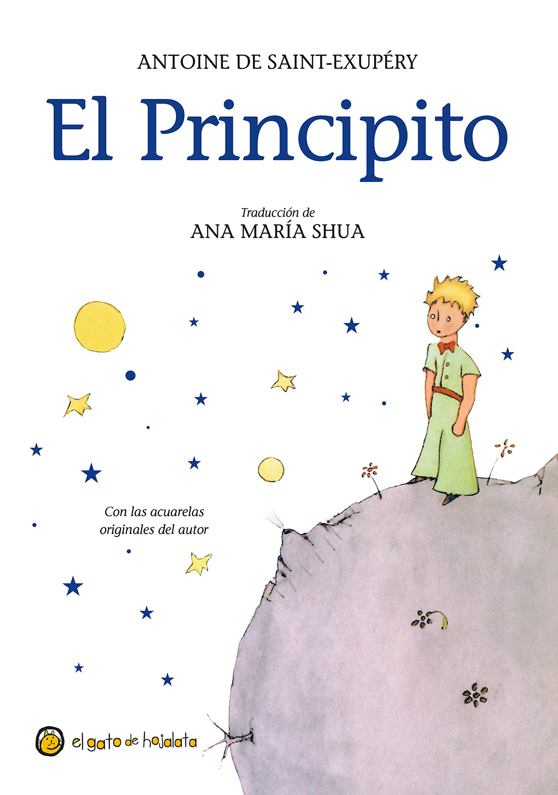 El Principito = The Little Prince: Amazon.es: Antoine De Saint-Exupery:  Libros