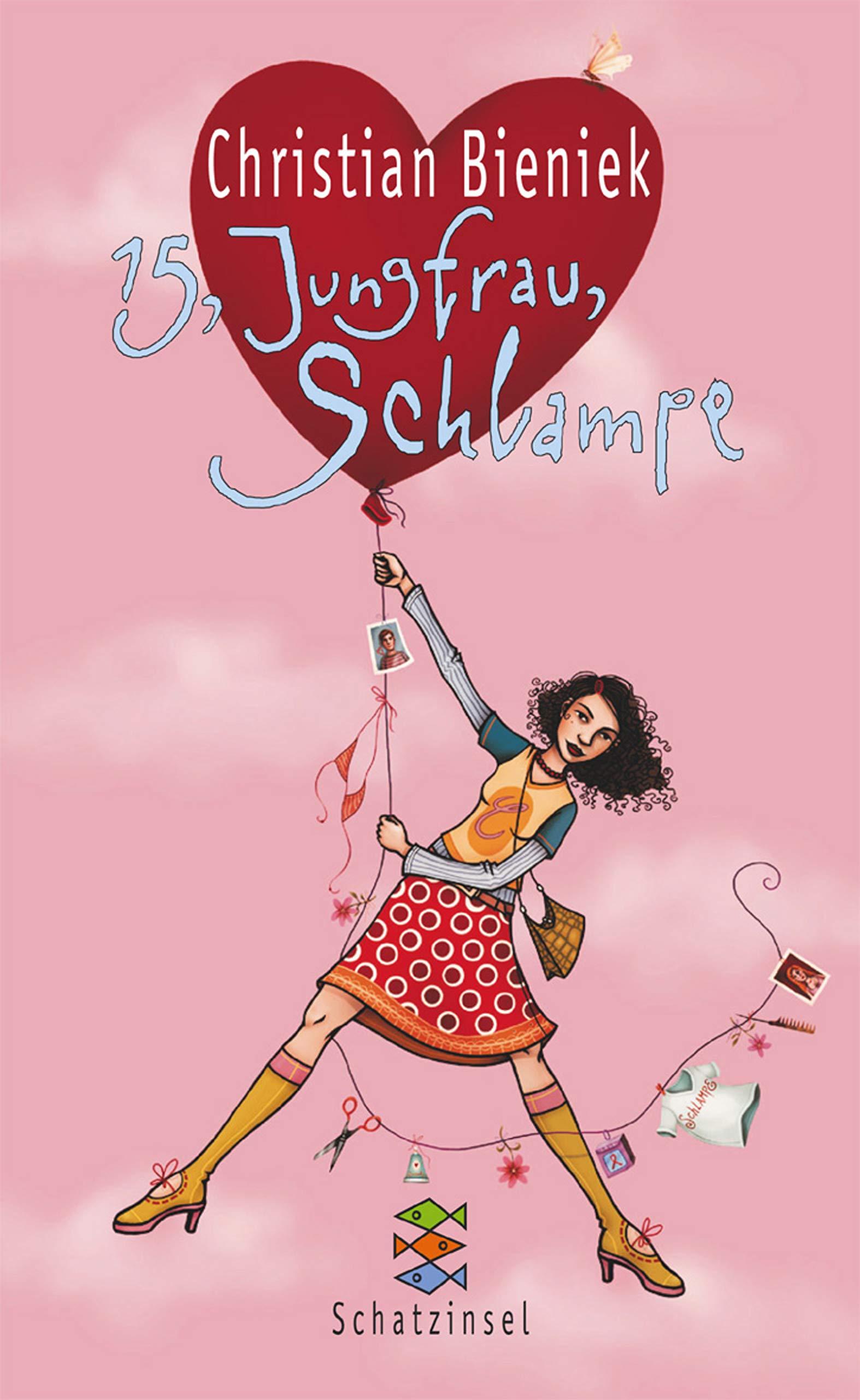 f65e149279 15, Jungfrau, Schlampe (Kinderbuch Hardcover): Amazon.de: Christian  Bieniek: Bücher