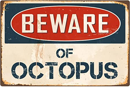 Amazon.com: StickerPirate Beware of Octopus VS302 - Cartel ...